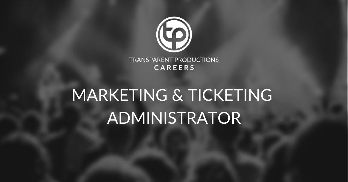 Marketing & Ticketing Admin Job
